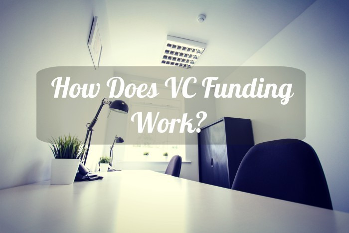 How VC Funding Works